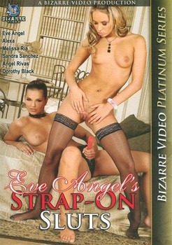 Eve Angel's Strap-On Sluts