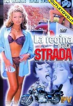La Regina Della Strada