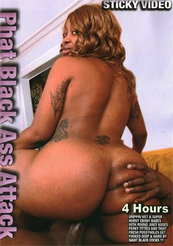 Phat Black Ass Attack